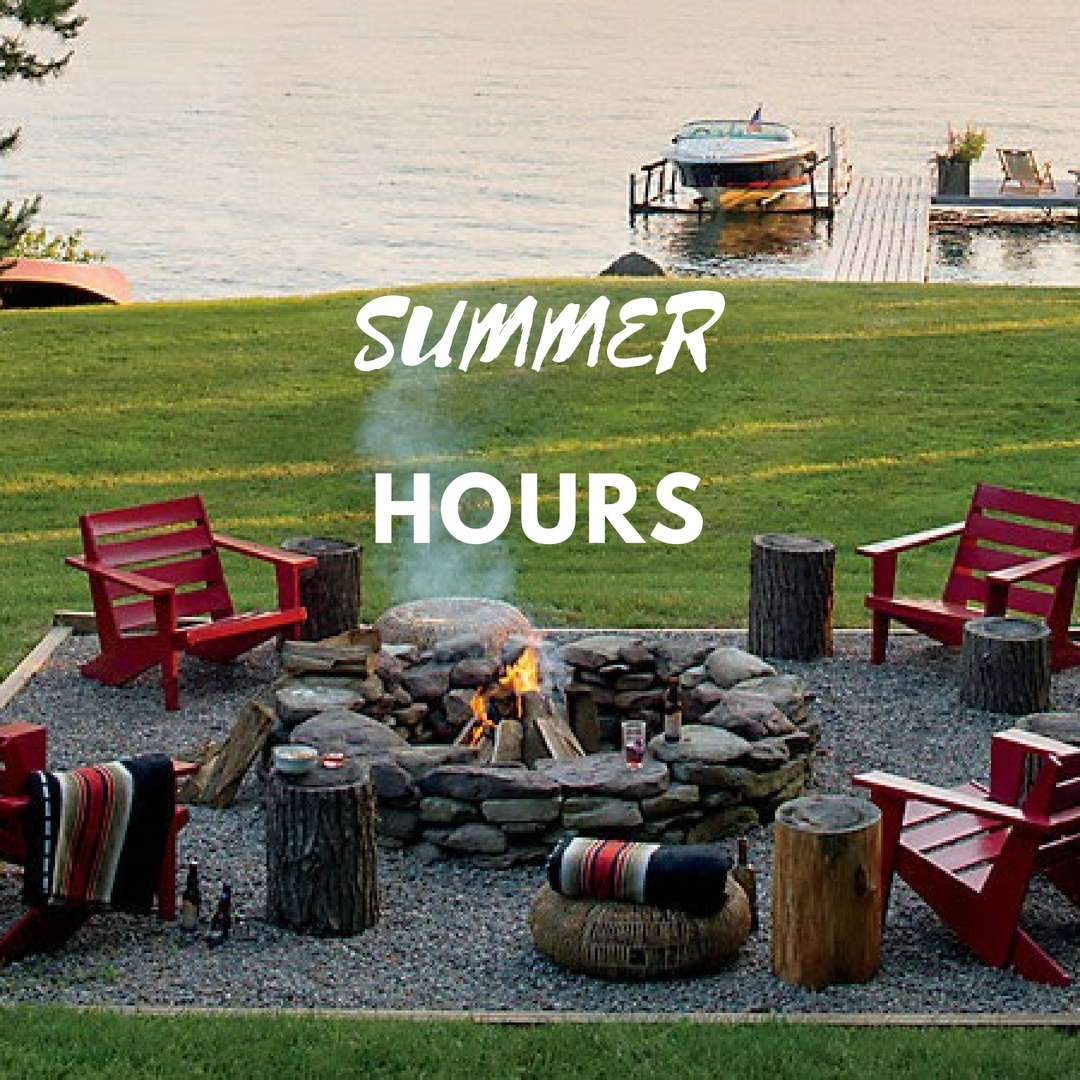 SUMMER HOURS ARE HERE!